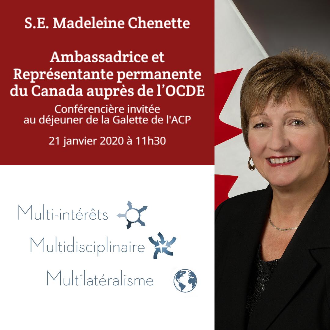 Déjeuner de la Galette : Parcours « Multi-intérêts, Multidisciplinaire et Multilatéralisme » de S.E. Madeleine Chenette