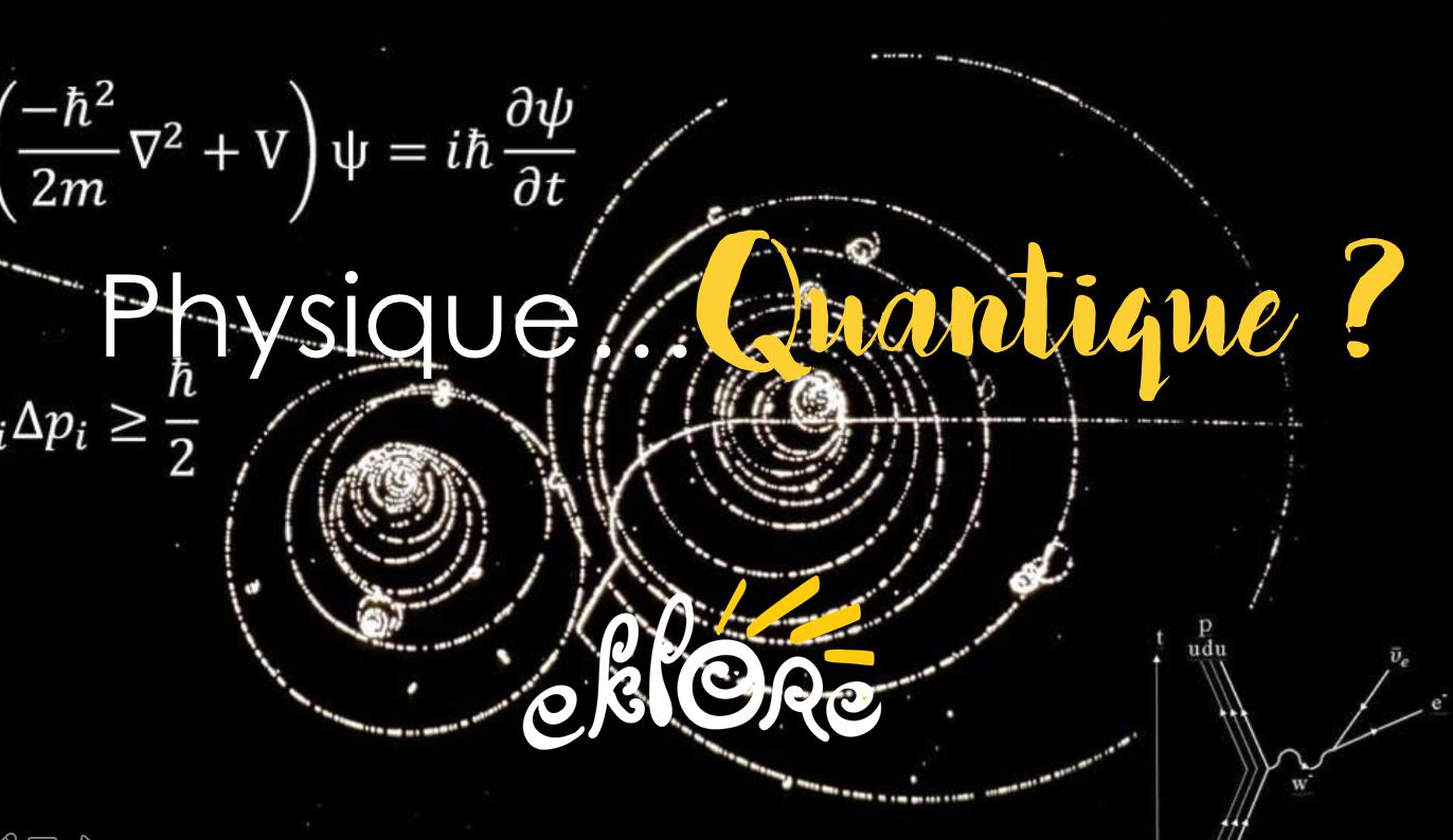 Physique quantique ?