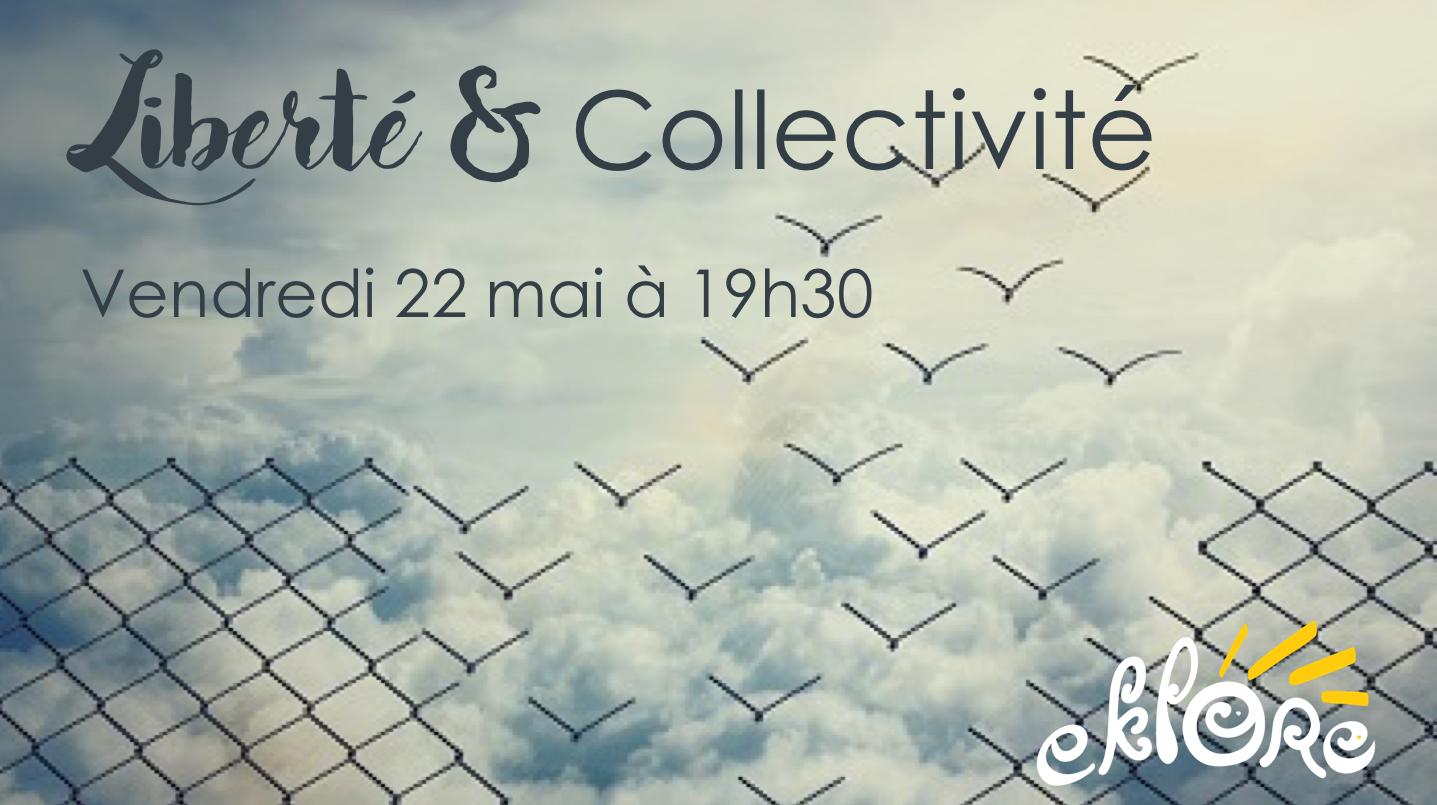 Liberté & Collectivité