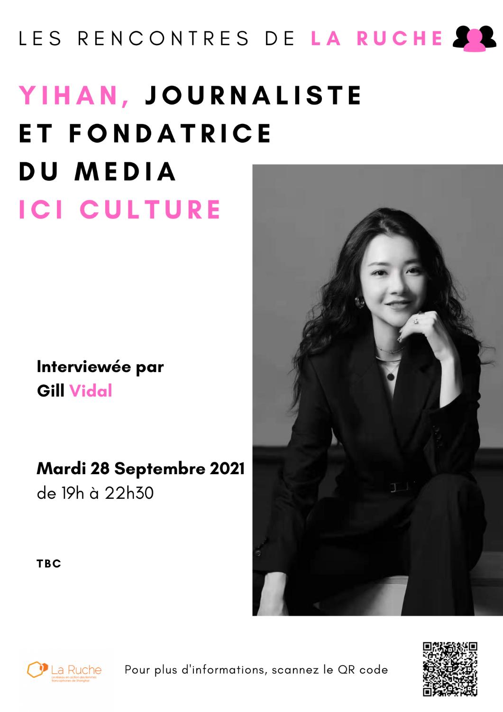 Mardi 28 Septembre - Rencontre avec Yihan, journaliste et fondatrice de ICI culture