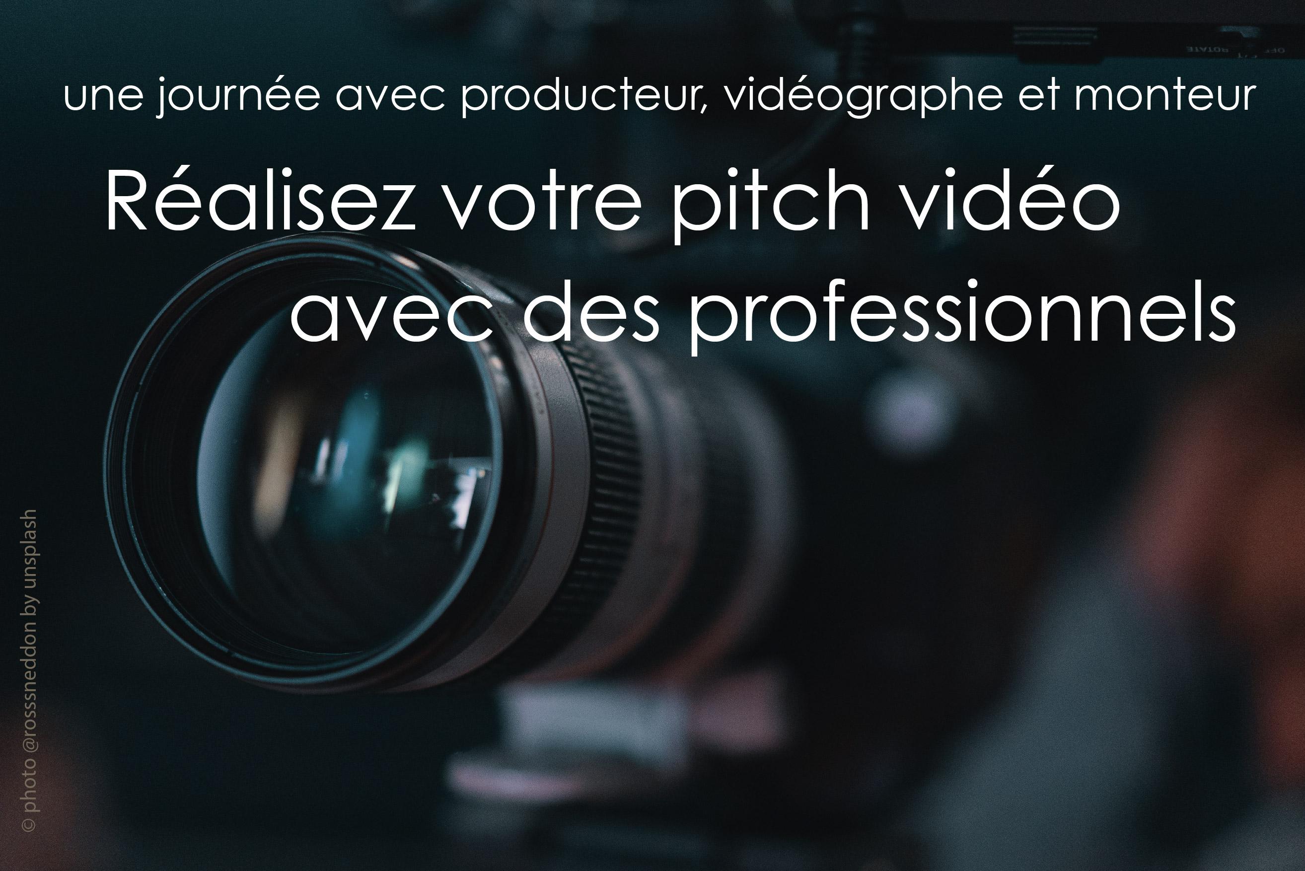 Une journée pour produire votre vidéo pitch avec l'aide de professionnels