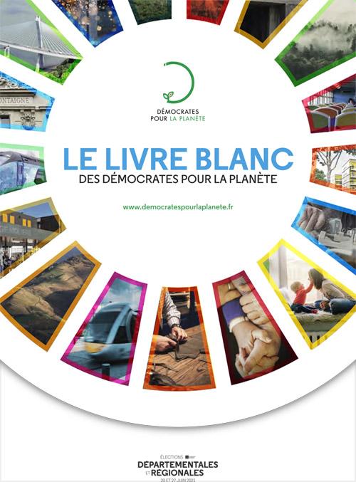 Livre Blanc des Démocrates pour la Planète - régionales et départementales 2021